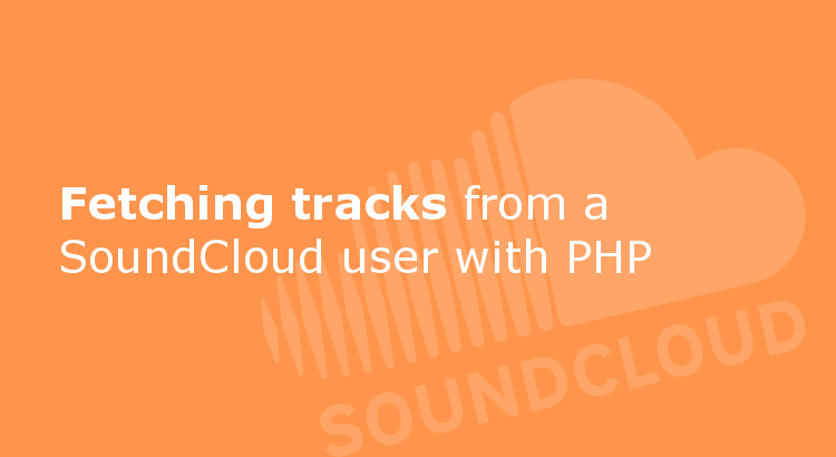 Fetching tracks from SoundCloud user with PHP